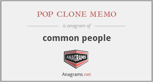 pop clone memo - common people