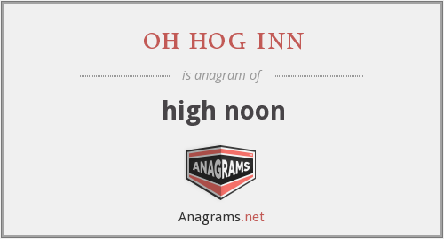 oh hog inn - high noon