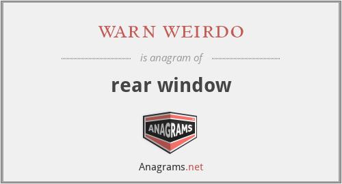 warn weirdo - rear window