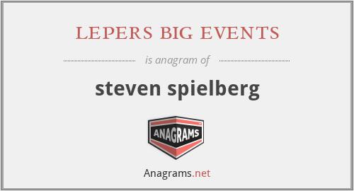 lepers big events - steven speilberg