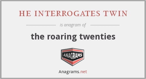 he interrogates twin - the roaring twenties