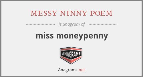 messy ninny poem - miss moneypenny