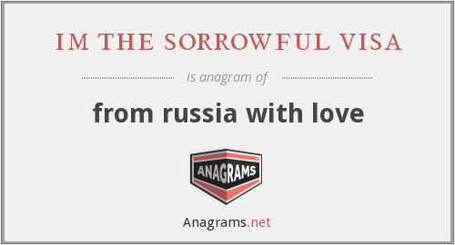 im the sorrowful visa - from russia with love
