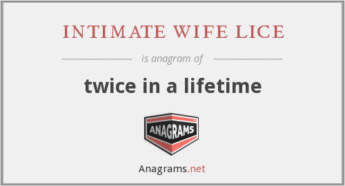intimate wife lice - twice in a lifetime