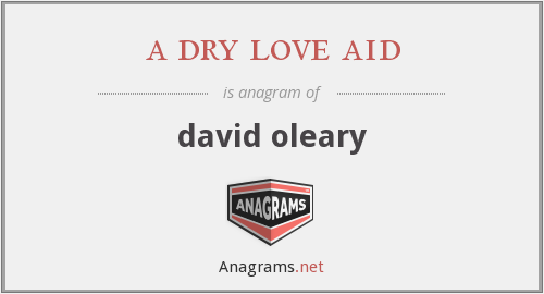 a dry love aid - david oleary