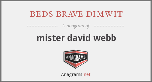beds brave dimwit - mister david webb