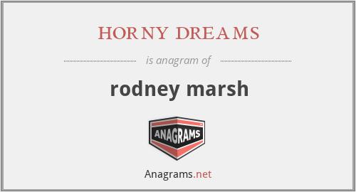 horny dreams - rodney marsh