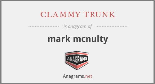 clammy trunk - mark mcnulty