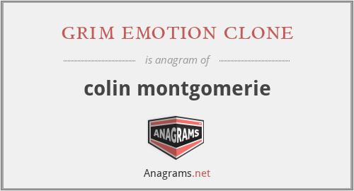 grim emotion clone - colin montgomerie