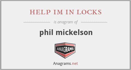help im in locks - phil mickelson