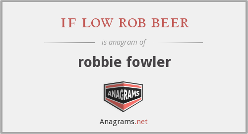 if low rob beer - robbie fowler