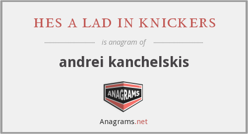 hes a lad in knickers - andrei kanchelskis