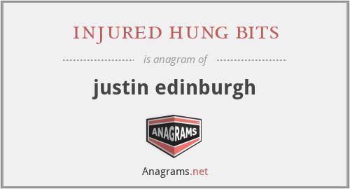 injured hung bits - justin edinburgh