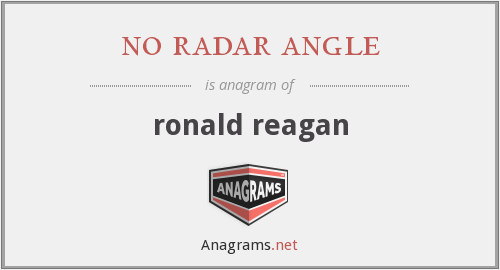 no radar angle - ronald reagan