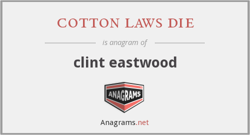 cotton laws die - clint eastwood