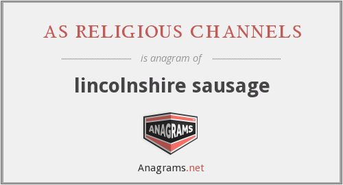 as religious channels - lincolnshire sausage