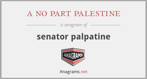 a no part palestine - senator palpatine
