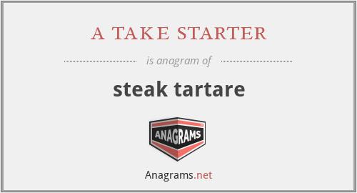 a take starter - steak tartare
