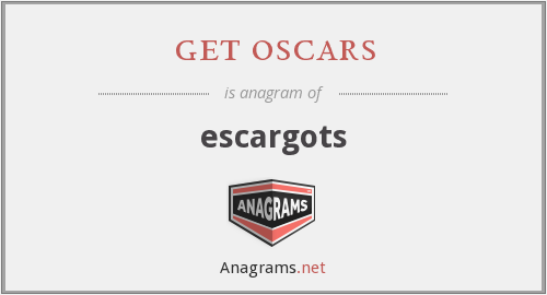 get oscars - escargots