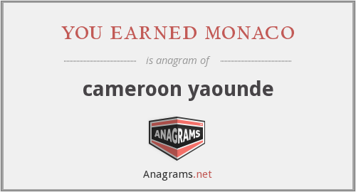 you earned monaco - cameroon yaounde