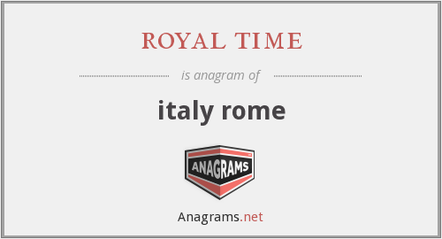 royal time - italy rome