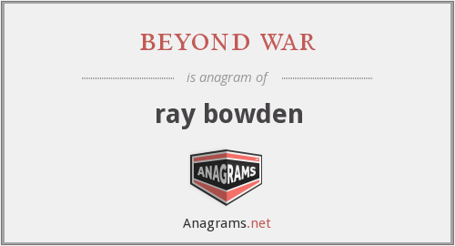 beyond war - ray bowden