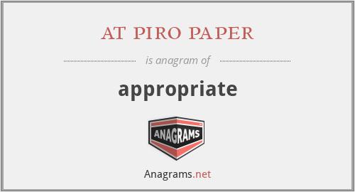 at piro paper - appropriate