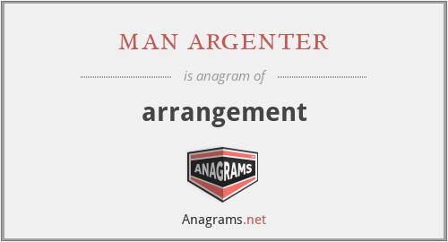 man argenter - arrangement