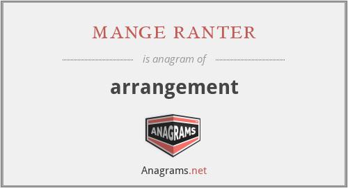 mange ranter - arrangement