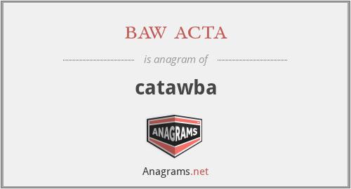 baw acta - catawba