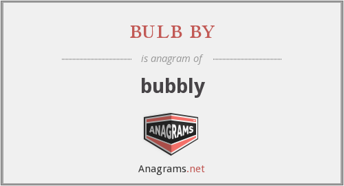 bulb by - bubbly