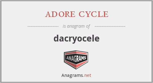 adore cycle - dacryocele