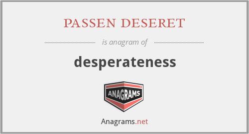 passen deseret - desperateness