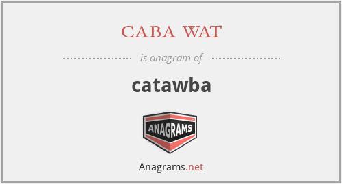 caba wat - catawba