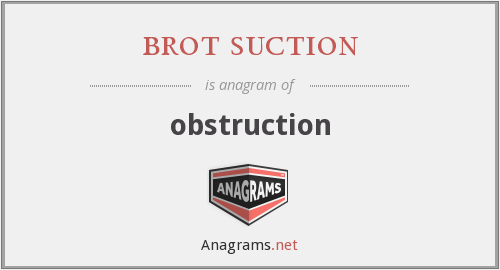 brot suction - obstruction