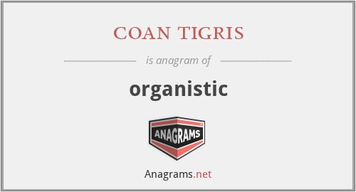 coan tigris - organistic
