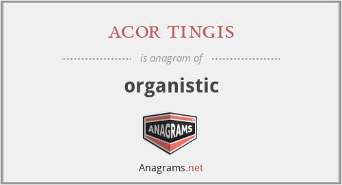 acor tingis - organistic