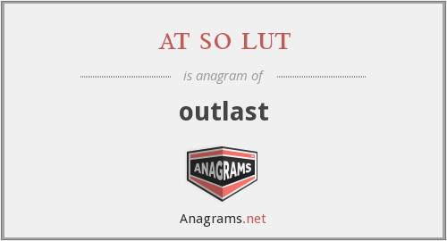 at so lut - outlast