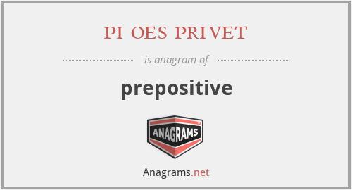 pi oes privet - prepositive