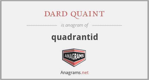 dard quaint - quadrantid