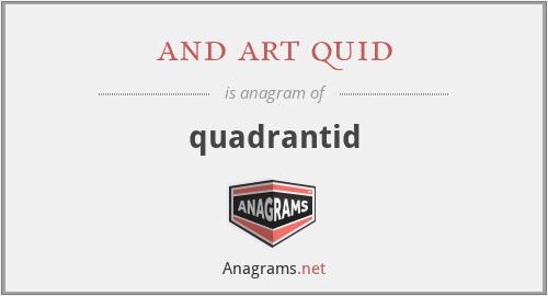 and art quid - quadrantid
