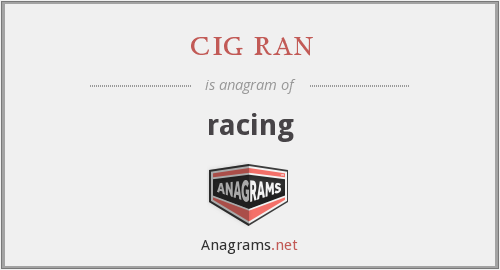 cig ran - racing