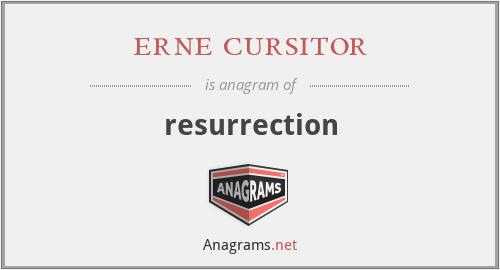 erne cursitor - resurrection