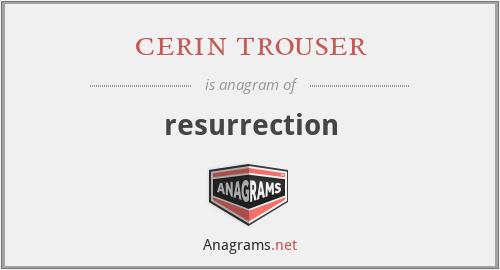 cerin trouser - resurrection