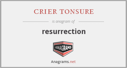 crier tonsure - resurrection