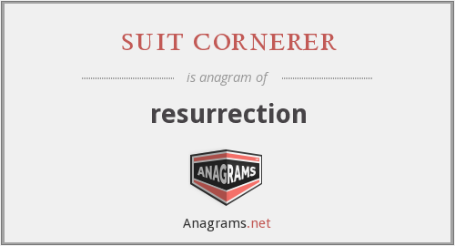 suit cornerer - resurrection