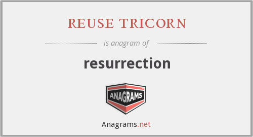 reuse tricorn - resurrection