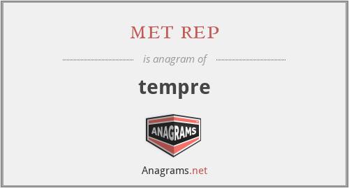 met rep - tempre