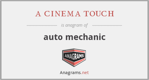 a cinema touch - auto mechanic