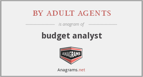 by adult agents - budget analyst